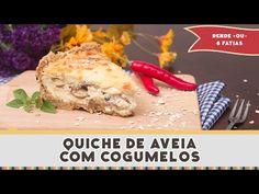Quiche de Aveia com Cogumelos - Receitas de Minuto #220 - YouTube