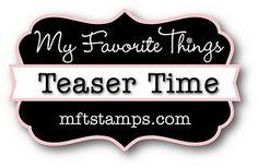 My Little Stampin' Spot: {MFT Teasers} LIVE LOUD!