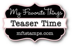 My Little Stampin' Spot: {MFT Teasers} LIVE LOUD!
