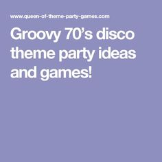 Groovy disco theme party ideas and games! Groovy disco theme party ideas and games! Groovy disco theme party ideas and games! Groovy disco theme party ideas and games! Disco Theme Parties, 70s Party, Disco Party, Party Themes, Party Ideas, Fun Ideas, 70th Birthday Parties, Birthday Party Games, Christmas Part Games