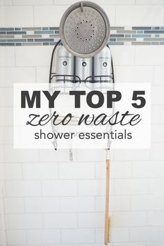 My Top 5 Zero Waste Shower Essentials