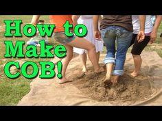 How to Make Cob - Basic Tarp Method - YouTube