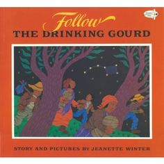 Beth's Music Notes: Follow the Drinking Gourd- Background information and other resources to download