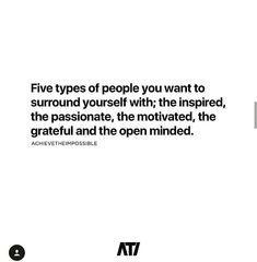 Surround yourself with the right kind of people- #tuesdaythoughts #entrepreneur @achievetheimpossible #Quotes - view more at ProductiveShapeLife.com