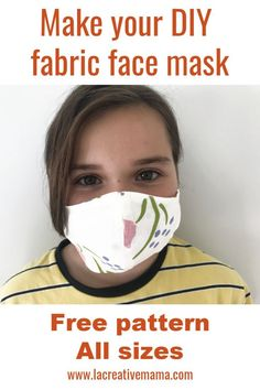 How to make a DIY fabric face mask - How to make a fabric face mask. Free pattern in all sized for kids and adults. Step by step tutorial, easy and quick. For beginner sewers. Source by lacreativemama - Easy Face Masks, Face Masks For Kids, Diy Face Mask, Sewing Hacks, Sewing Tutorials, Sewing Patterns, Sewing Ideas, Sewing Tips, Making Faces