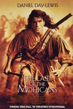 Directed by Michael Mann. With Daniel Day-Lewis, Madeleine Stowe, Russell Means, Eric Schweig. Three trappers protect the daughters of a British Colonel in the midst of the French and Indian War. Good Movies To Watch, Great Movies, See Movie, Movie Tv, Movie List, Dramas, Film 1990, Native American Movies, Eric Schweig