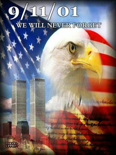 We'll Never Forget I Love America, God Bless America, Prayers For America, Remembering September 11th, American Flag Wallpaper, Patriotic Pictures, Patriots Day