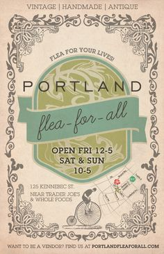 Open Fri, Sat & Sun Year-Round - Portland Flea for All.   Never been to this place, but will have to go next time I'm in Portland.