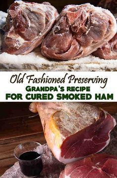 Old Fashioned Preserving: Grandpa's Recipe for Cured Smoked Ham — A century ago most of the hog's meat was cured and smoked to preserve it. This process is still used today by some, but curing hams it's becoming a lost skill. Nowadays we rely too much on refrigerators.