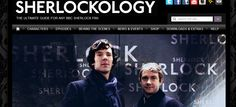'Sherlockology' is a very up-to-date fan-made database on BBC's 'Sherlock'. With tons of info on the cast, episodes, filming, merchandise, and so much more, this is a very fine website to visit!