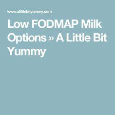 Low FODMAP Milk Options » A Little Bit Yummy