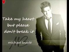 L.O.V.E. - Michael Buble Something for the big band fans.