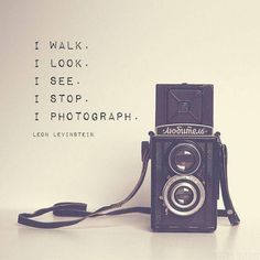 Quotes about photography - vintage camera print inspirational photography quote leon levinstein for artists for photographers medium format camera Dslr Photography Tips, Quotes About Photography, Artistic Photography, Love Photography, Vintage Photography, Photography Lighting, Street Photography, Landscape Photography, Abstract Photography
