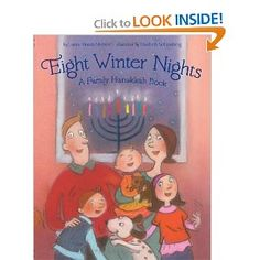 """One of the books we've read to learn about Hanukkah. """"Eight Winter Nights: A Family Hanukkah Book"""""""
