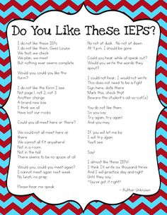 Do You Like These IEPs? Funny poem for special education teachers about writing and scheduling IEPs.