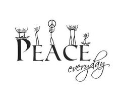 Peace everyday