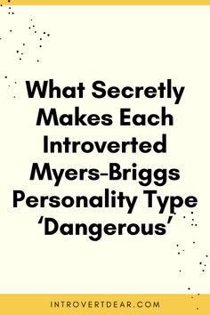 "Each introverted Myers-Briggs personality type has a superpower, something they're so crazy good at that it makes them ""dangerous."" Intp Personality Type, Personality Quotes, Myers Briggs Personality Types, Introvert Problems, Myers Briggs Personalities, Psychic Abilities, Superpower, Infp, Mbti"