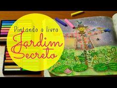 Jardim Secreto - Secret Garden - Fundo com giz pastel - YouTube