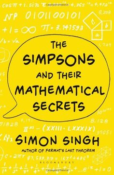 The Simpsons and Their Mathematical Secrets by Simon Singh http://www.amazon.co.uk/dp/1408835304/ref=cm_sw_r_pi_dp_1UNHvb09DK6XQ