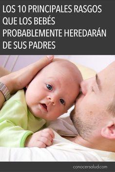 Los 10 principales rasgos que los bebés probablemente heredarán de sus padres #salud