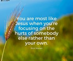"Love this- we live in a ""me"" centered world, that's not what Jesus was about. Rick Warren Quotes, Pastor Rick Warren, Truth Hurts, It Hurts, The Daniel Plan, Jesus Pictures, Single Mom Quotes, Spiritual Wisdom, Jesus Quotes"