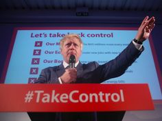 Former mayor of London Boris Johnson speaks at a Vote Leave rally in London, Britain June Alex Salmond, Brexit Eu, Mayor Of London, Vote Leave, Eu Referendum, Energy Bill, Jeremy Corbyn, Boris Johnson, New Job
