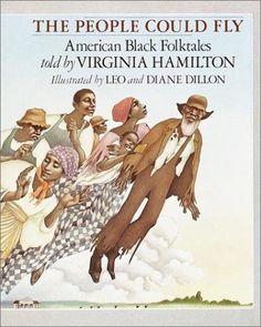 The People Could Fly: American Black Folktales: Virginia Hamilton, Leo Dillon, Diane Dillon Ph.D.: 9780679843368: Amazon.com: Books