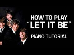 How To Play Let It Be by The Beatles Piano Lesson Shawn Cheek Tutorial Piano Songs For Beginners, Piano Lessons For Beginners, Music Theory Lessons, Great Song Lyrics, Keyboard Lessons, Music Keyboard, Piano Tutorial, Playing Piano, Piano Music