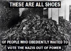 """I'm sure many of the people who once wore those shoes believed the alarmists & """"conspiracy theorists"""" were crazy. Like frogs in a pot of water set on low, they didn't realize their end was being orchestrated right under their nose."""