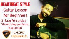 Heartbeat Guitar lesson  For Beginners -3 Easy Percussive Strumming Patt...