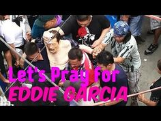 EDDIE GARCIA UPDATE SA KANYANG SITWASYON NGAUN Let's Pray, Try Again, Filipino, Channel, Let It Be, Youtube, Youtubers, Youtube Movies