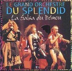 La salsa du démon - Le grand orchestre du Splendid. 1981.