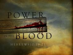 the blood of jesus cleanses you Psalm 19:12 who can understand his errors cleanse you me and the connexion with jesus christ to his word and showing a proper regard to the blood and.