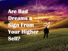 Do you believe in a higher aspect of yourself? If you are open to the idea that you are greater than your physical self and that there is a part of you which has a higher, wider perspective of your life then you can get an even clearer understanding of any bad dreams you may now be experiencing.  #psychicdevelopment #selfimprovement #dreams