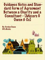 Guidance Notes and Standard Form of Agreement Between a Charity and a Consultant - [Messrs G Owen & Co] by Gordon Owen (eBook) Standard Form, Itunes, Fundraising, Charity, Ebooks, Banner, Notes, Pdf, Banner Stands