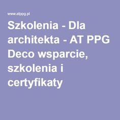 Szkolenia - Dla architekta - AT PPG Deco wsparcie, szkolenia i certyfikaty #architekci #szkolenia