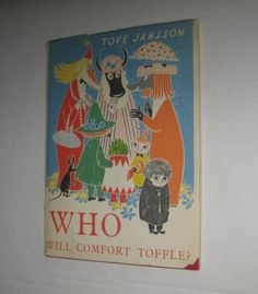 Tove-Jansson-Who-Will-Comfort-Toffle-Moomin-book-Kinderbuch-Mumins
