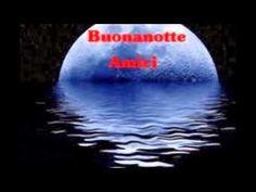 Buonanotte a tutti - video con foto bellissime - YouTube