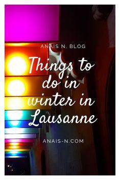 What do in Lausanne, Switzerland in the winter season?