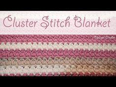 Really Easy Crochet Cluster Blanket - YouTube