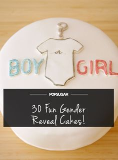30 Gender Reveal Cakes to Inspire Your Big Unveiling