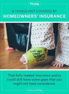 8 Things NOT Covered By Homeowners' Insurance