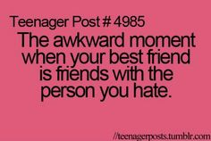 Ikr....my friends are friends with this girl I hate the most and they say that she is actually nice.