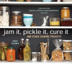 Food and crafting enthusiasts look forward to the weekends to create, experiment, and stock the pantry with handcrafted edibles and gifts. For creative urban dwellers, the kitchen is a workshop space, and Jam It, Pickle It, Cure It: And Other Cooking Projects is its how-to guide.