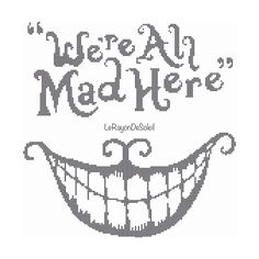Cross stitch pattern we are all mad here quote door LeRayonDeSoleil