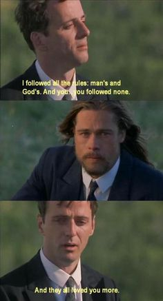 Legends of the Fall (1994) my favorite movie quote ever