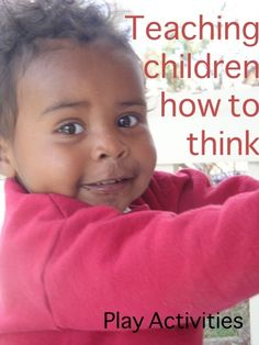 Teaching young children how to think