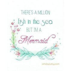 Mermaid art quote Art Print quote, inspirational quote ❤ liked on Polyvore featuring home, home decor, wall art, quote wall art, watercolor painting, water color painting, sea painting and fish wall art