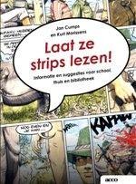 'Laat ze strips lezen! Informatie en suggesties voor school, thuis en bibliotheek'