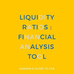 Liquidity ratios are a financial analysis tool to analyze a firm's liquidity position. A liquidity ratio measures how quickly assets can be liquidated. Chartered Financial Analyst, Financial Analysis, Finance, Study, Education, School, Studio, Financial Analyst, Studying
